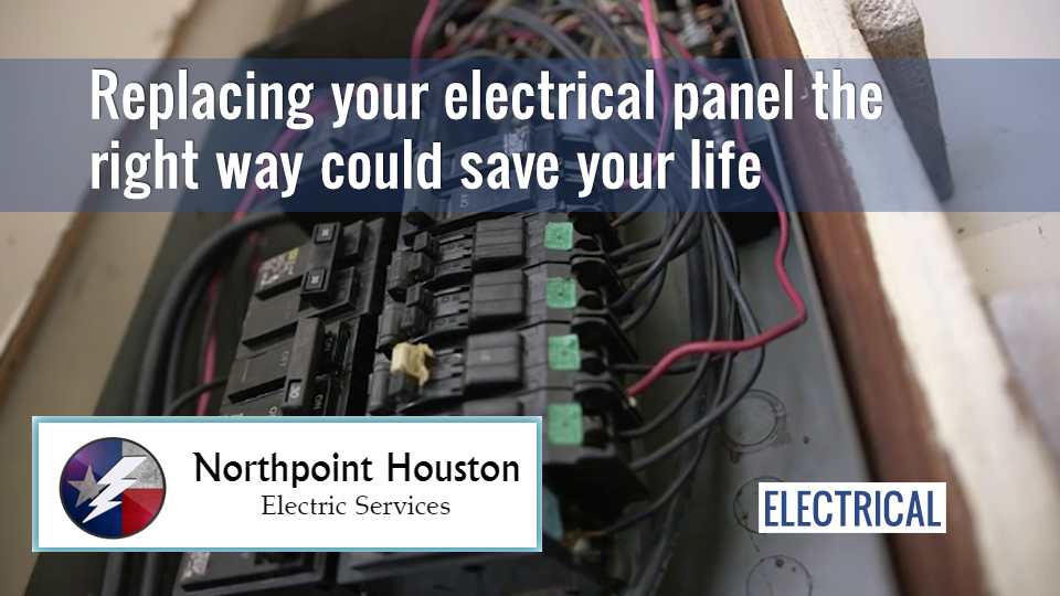 Electric Panel Replacement - Northpoint Houston Electric
